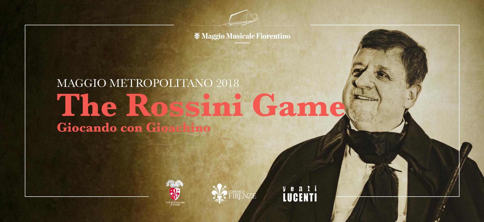 the rossini game 2018 maggio metropolitano