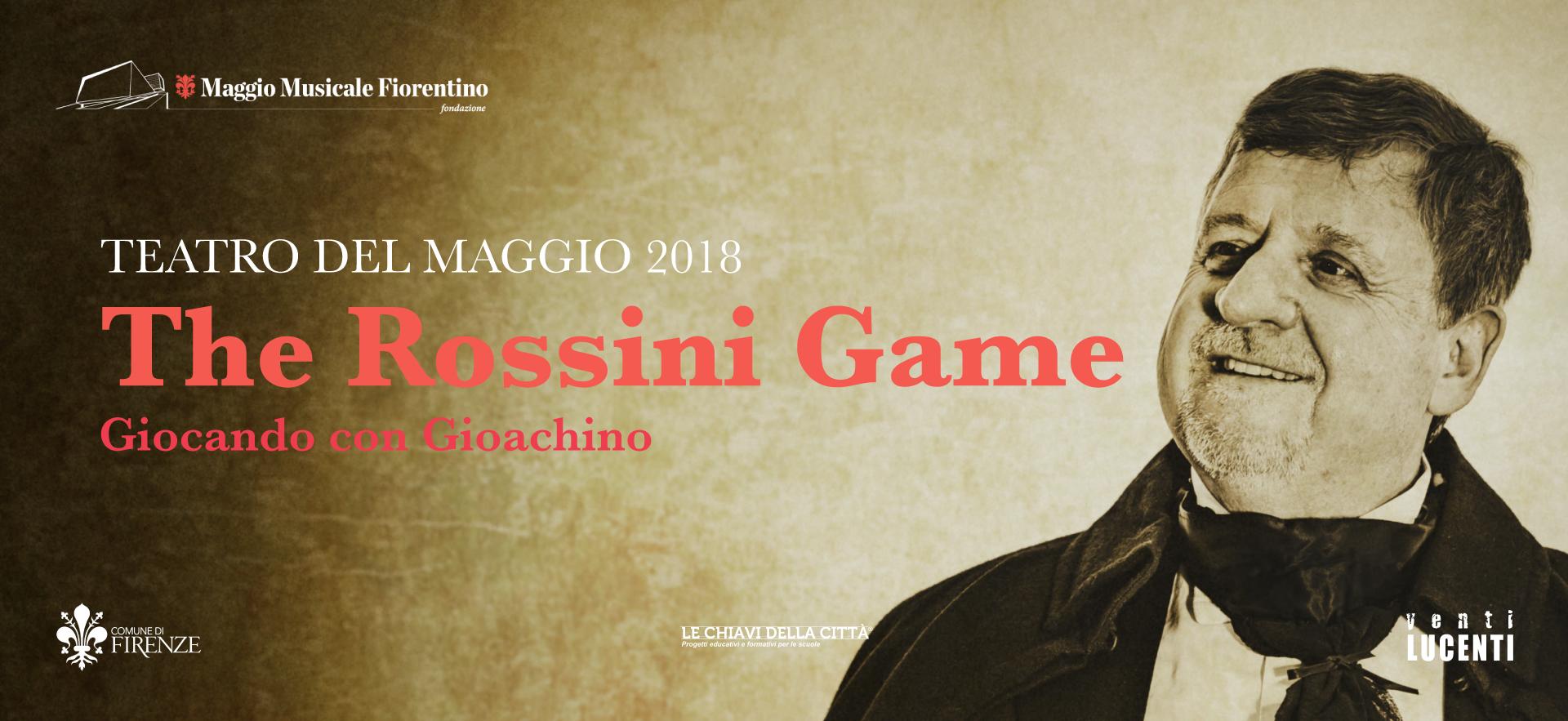 The Rossini Game 2018 Teatro del Maggio
