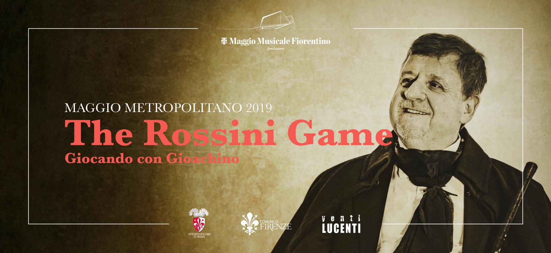The Rossini Game 2019 Maggio Metropolitano